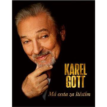 Karel Gott Má cesta za štěstím - Kniha