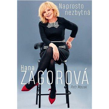 Naprosto nezbytná Hana Zagorová - Kniha