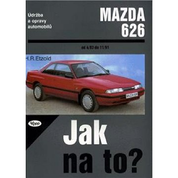 Mazda 626 od 4/83 do 11/91: Údržba a opravy automobilů č. 17