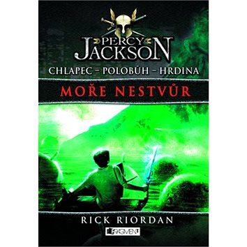 Percy Jackson Moře nestvůr: Chlapec Polobůh Hrdina 2. díl