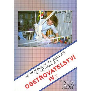 Ošetřovatelství IV/2 - Kniha