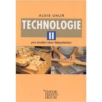 Technologie II: Pro studijní obor Nábytkářství - Kniha