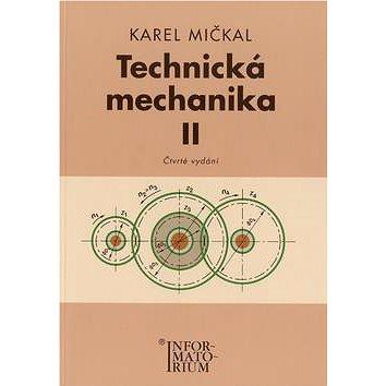 Technická mechanika II: Pro studijní obory SOŠ a SOU - Kniha