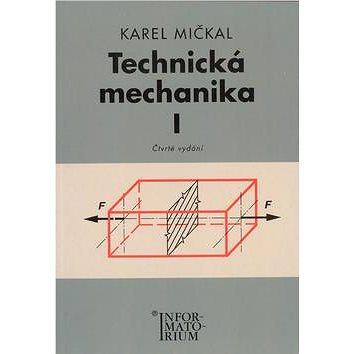 Technická mechanika I: Pro studijní obory SOŠ a SOU - Kniha