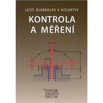 Kontrola a měření: Pro SPŠ strojní - Kniha