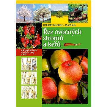 Řez ovocných stromů a keřů - Kniha