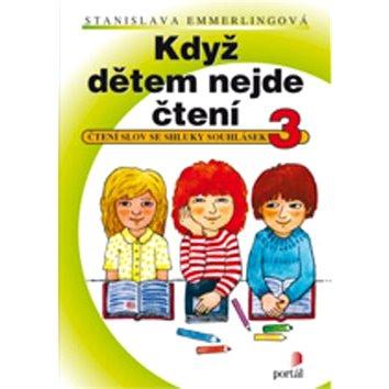 Když dětem nejde čtení 3 - Kniha