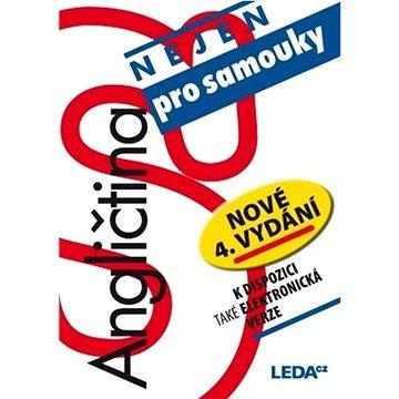 Angličtina nejen pro samouky: nové, 4.vydání - Kniha