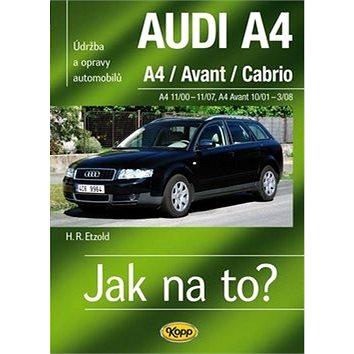 Audi A4/Avant/Cabrio 11/00 - 11/07: Údržba a opravy automobilů č.113