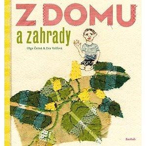 Z domu a zahrady - Kniha