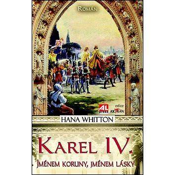 Karel IV.: Jménem koruny, jménem lásky