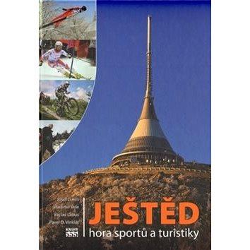 Ještěd: Hora sportů a turistiky - Kniha