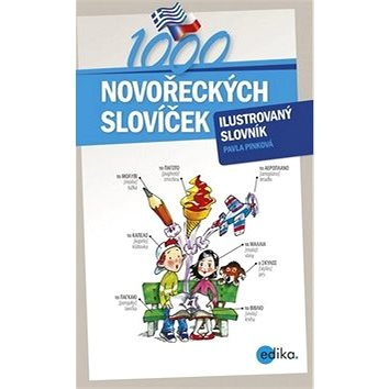 1000 novořeckých slovíček: ilustrovaný slovník