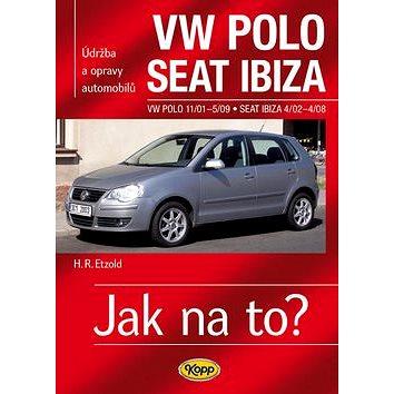 VW POLO 11/01-5/09 , SEAT IBIZA  4/02-4/08: Údržba a opravy automobilů č. 116