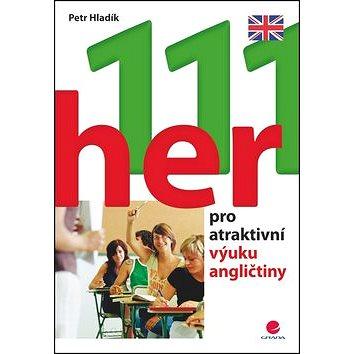 111 her pro atraktivní výuku angličtiny - Kniha