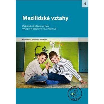 Mezilidské vztahy pro 2. stupeň ZŠ: Praktické náměty pro výuku - Kniha