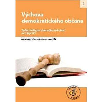 Výchova demokratického občana pro 2. stupeň ZŠ: Tvořivé náměty pro výuku průřezových témat - Kniha