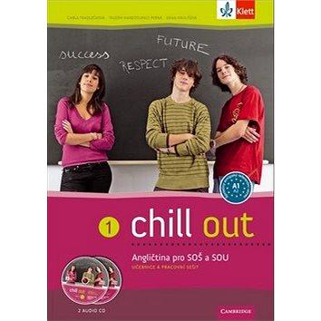 Chill out 1 Angličtina pro SOŠ a SOU: Učebnice a pracovní sešit + 2 audio CD