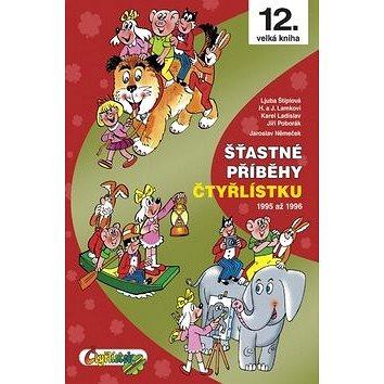 Šťastné příběhy Čtyřlístku: 1995 až 1996