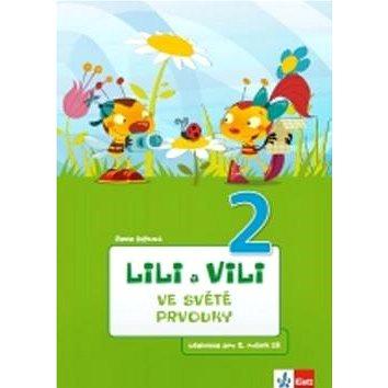 Lili a Vili 2 ve světě prvouky: Učebnice pro 2. ročník ZŠ - Kniha
