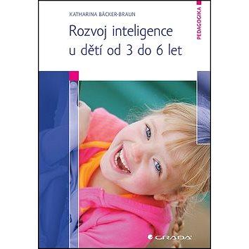 Rozvoj inteligence u dětí od 3 do 6 let - Kniha
