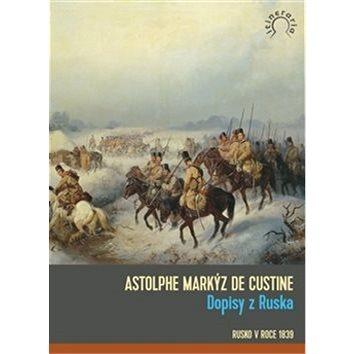 Dopisy z Ruska: Rusko v roce 1839