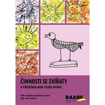 Činnosti se zvířaty v předškolním vzdělávání - Kniha