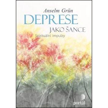 Deprese jako šance: Spirituální impulzy