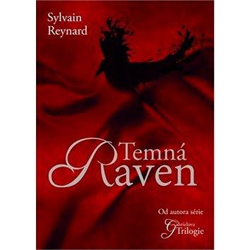 Temná Raven: První díl trilogie