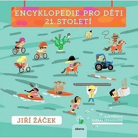 Encyklopedie pro děti 21.století - Kniha