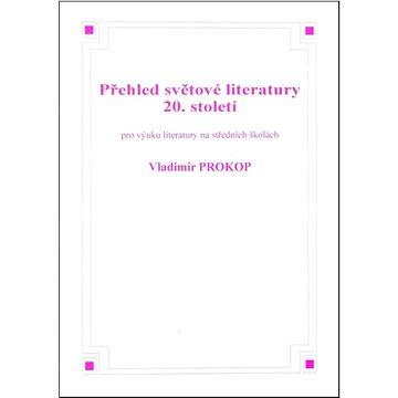 Přehled světové literatury 20. století - Kniha