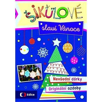 Šikulové slaví Vánoce: Nevšední dárky, originální ozdoby