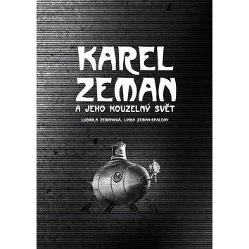 Karel Zeman a jeho kouzelný svět - Kniha