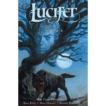 Lucifer Crux: Lucifer 09