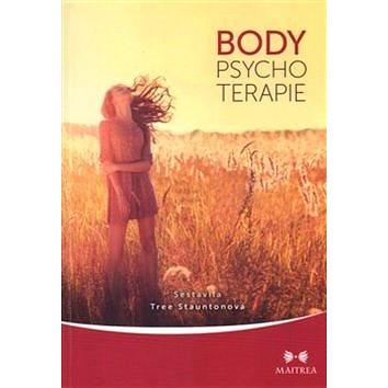 Body psychoterapie: Psychoterapie orientované na tělo - Kniha