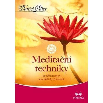 Meditační techniky: buddhistických a taoistických mistrů