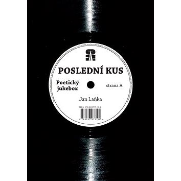 Poslední kus: strana A Poetický jukebox / strana B Panenko skákavá