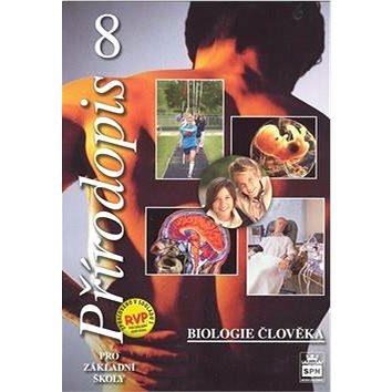 Přírodopis 8 pro základní školy Biologie člověka - Kniha