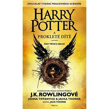 Harry Potter a prokleté dítě: Část první a druhá