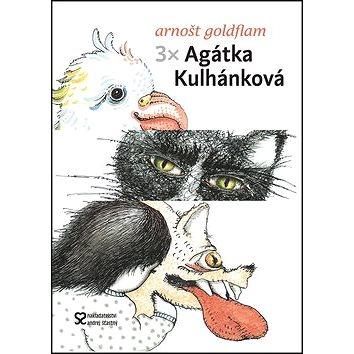 3x Agátka Kulhánková