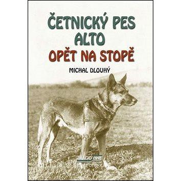 Kniha Četnický pes Alto opět na stopě