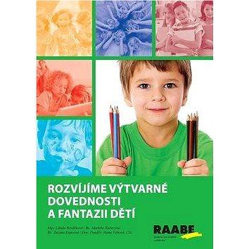 Kniha Rozvíjíme výtvarné dovednosti a fantazii dětí - Kniha