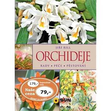 Kniha Orchideje Rady Péče Pěstování - Kniha
