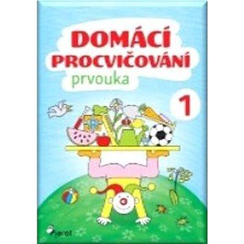 Domácí procvičování Prvouka 1 - Kniha