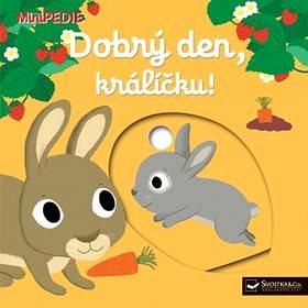 Dobrý den, králíčku!: MiniPEDIE