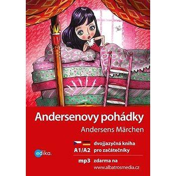 Andersenovy pohádky A1/A2: Dvojjazyčná kniha pro začátečníky