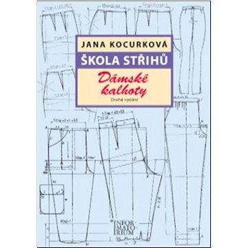 Škola střihů Dámské kalhoty - Kniha