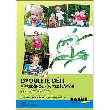 Dvouleté děti v předškolním vzdělávání II: Od jara do léta - Kniha