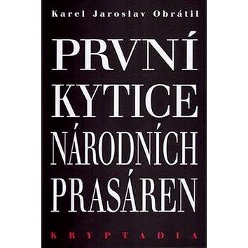 První Kytice národních prasáren: Kryptadia I. - Kniha