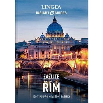 Řím: 100 tipů pro nevšední zážitky - Kniha
